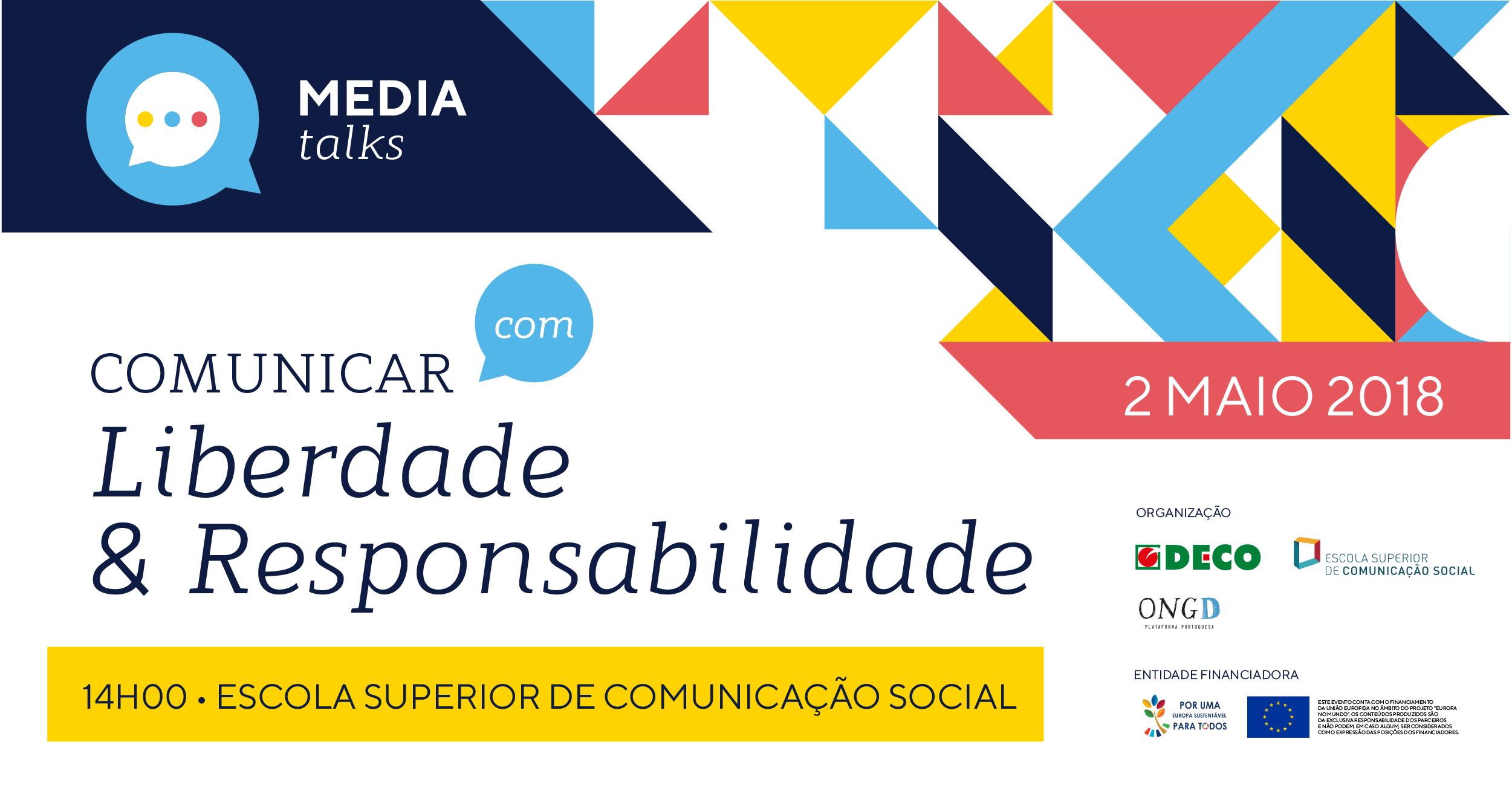 Media Talks: Comunicar (com) Liberdade & Responsabilidade