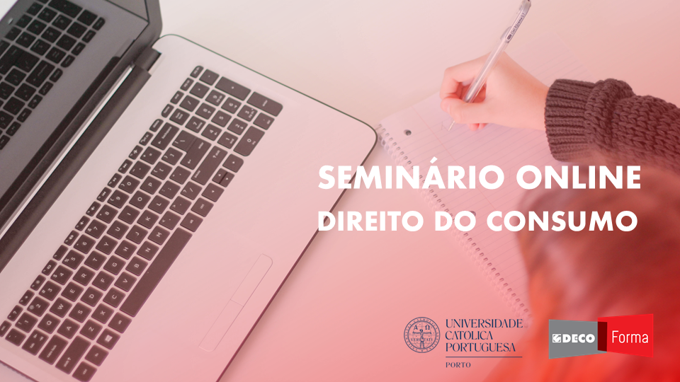Aulas Online de Direito do Consumo na Universidade Católica no Porto