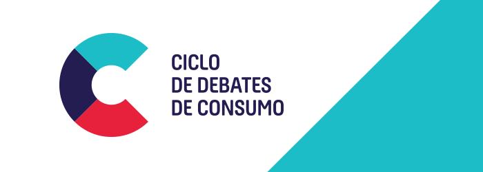 Ciclo de Debates CONSUMO